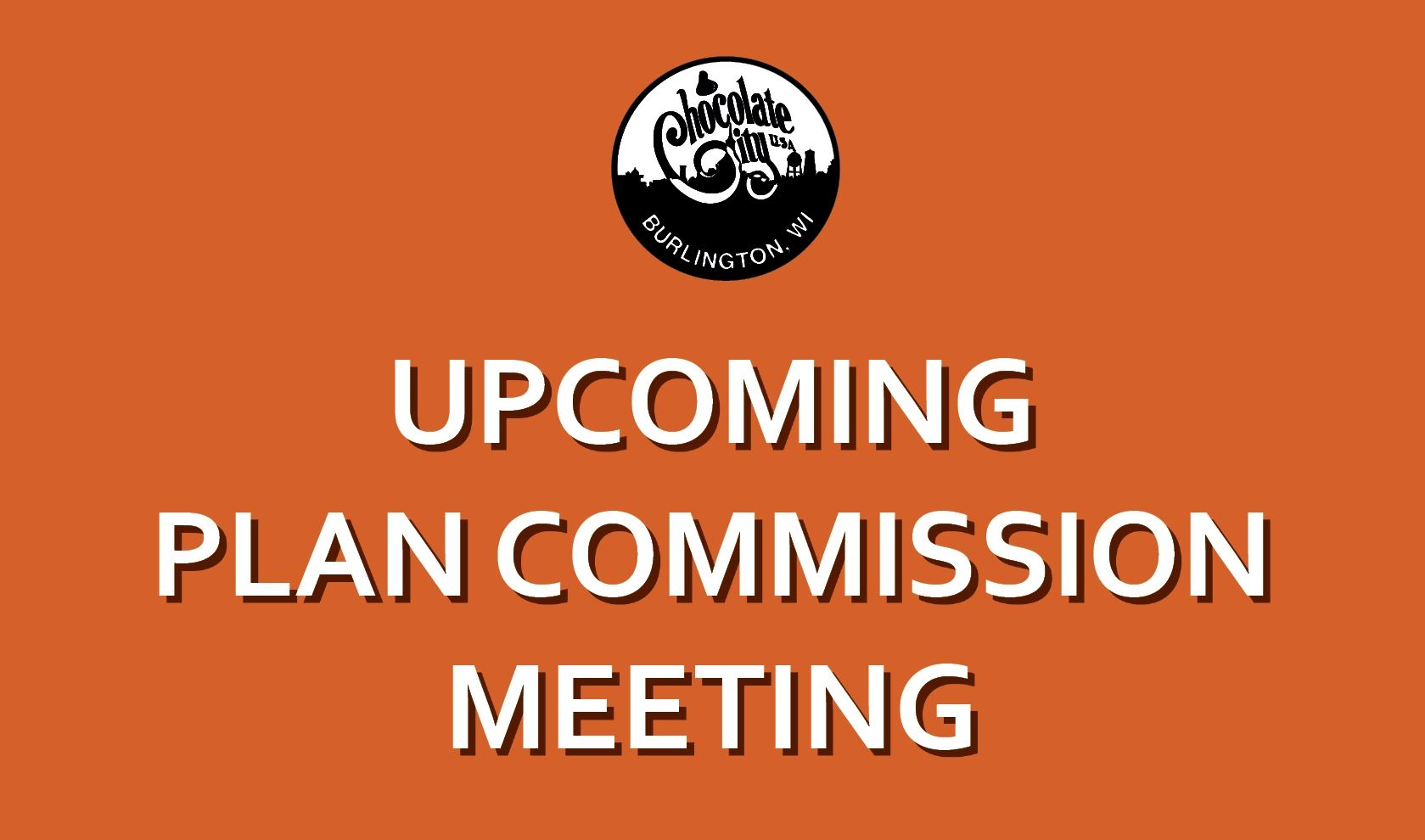 Upcoming Plan Commissioni Meeting