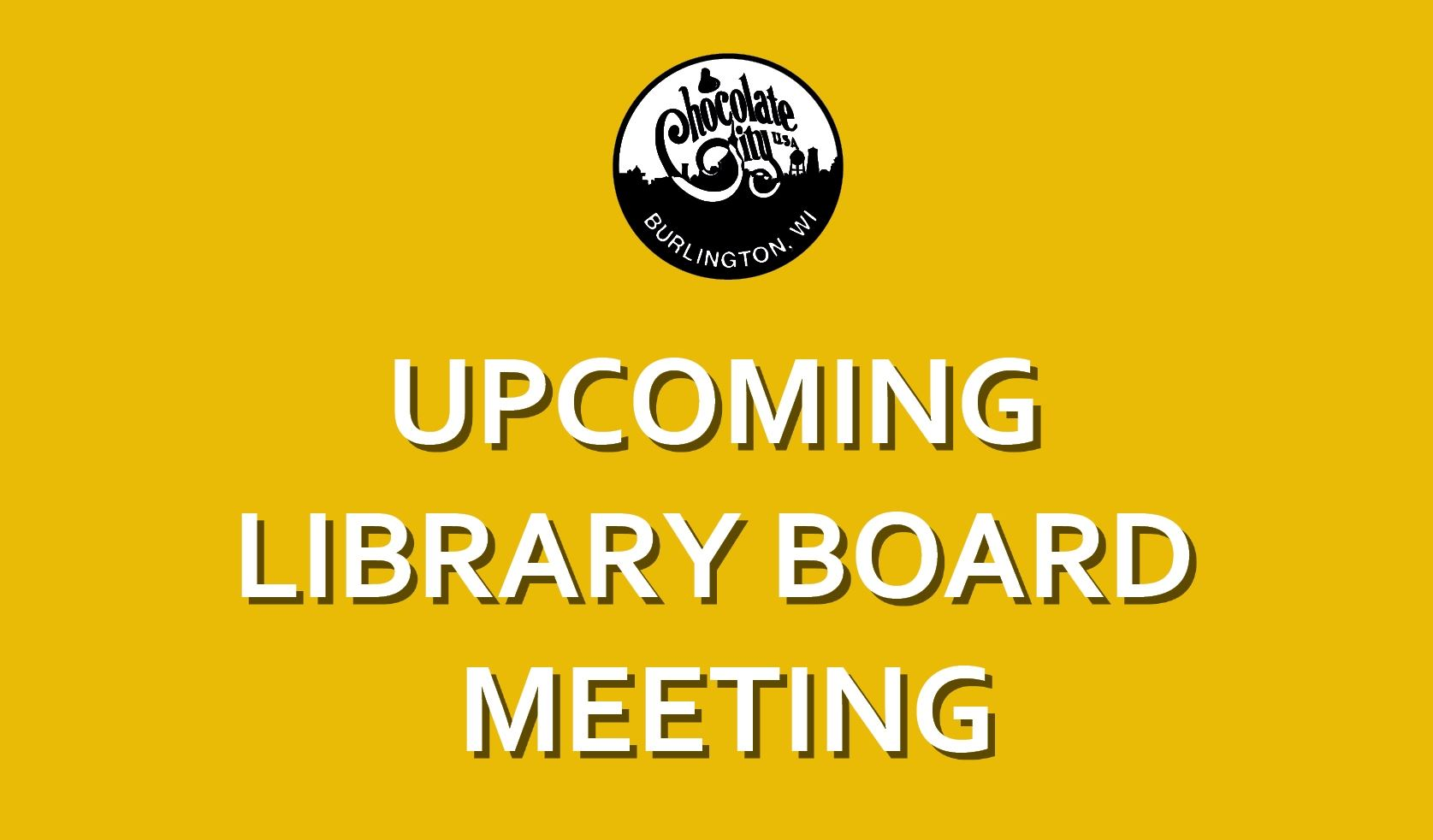 Upcoming Library Board Meeting